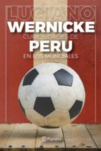 Curiosidades de Peru en los Mundiales (ebook)