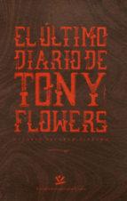 El último diario de Tony Flowers (ebook)