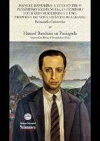 Manuel Bandeira: a luta entre o pessimismo existencial, o otimismo literário modernista e uma proposta de nova visão da realidade (ebook)