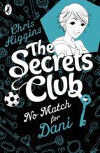 The Secrets Club: No Match for Dani (ebook)