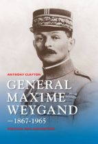 General Maxime Weygand, 1867-1965 (ebook)