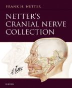 NETTER?S CRANIAL NERVE COLLECTION E-BOOK
