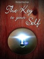 THE KEY TO YOUR REAL SELF