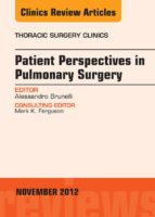 Patient Perspectives in Pulmonary Surgery,  An Issue of Thoracic Surgery Clinics - E-Book (ebook)