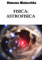 Fisica: astrofisica (ebook)