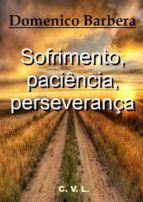 Sofrimento, Paciência, Perseverança (ebook)