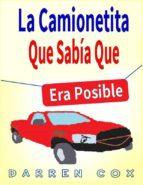 La Camionetita Que Sabía Que Era Posible (ebook)