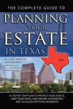 The Complete Guide to Planning Your Estate in Texas (ebook)