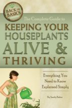 The Complete Guide to Keeping Your Houseplants Alive and Thriving (ebook)