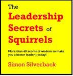 The Leadership Secrets of Squirrels (ebook)