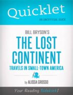 Quicklet on Bill Bryson's The Lost Continent: Travels in Small-Town America (CliffsNotes-like Summary, Analysis, and Commentary) (ebook)