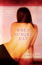 When Hungry, Eat (ebook)