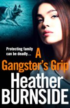 A GANGSTER'S GRIP