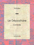 Le Dépositaire (ebook)