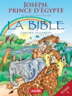 Joseph, Prince d'Egypte et autres histoires de la Bible (ebook)