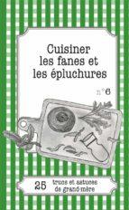 Cuisiner les fanes et épluchures (ebook)