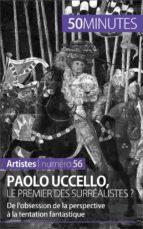 Paolo Uccello, le premier des surréalistes ? (ebook)