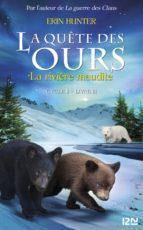 La quête des ours cycle II - tome 3 : La Rivière maudite (ebook)