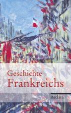 Geschichte Frankreichs (ebook)