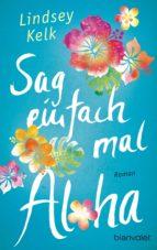 Sag einfach mal Aloha (ebook)