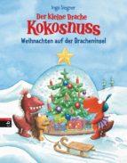 Der kleine Drache Kokosnuss - Weihnachten auf der Dracheninsel (ebook)