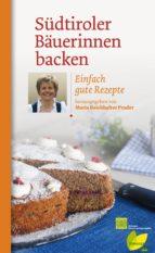 Südtiroler Bäuerinnen backen (ebook)