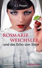 Rosmarie Weichsler und das Echo von Steyr (ebook)
