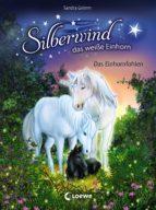 Silberwind, das weiße Einhorn 7 - Das Einhornfohlen (ebook)
