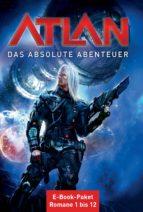 Atlan - Das absolute Abenteuer (Sammelband) (ebook)