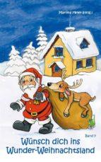 Wünsch dich ins Wunder-Weihnachtsland 7 (ebook)