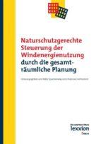 Naturschutzgerechte Steuerung der Windenergienutzung durch die gesamträumliche Planung (ebook)