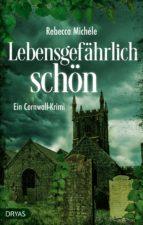 Lebensgefährlich schön (ebook)