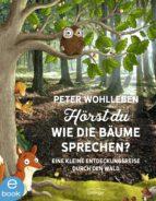 Hörst du, wie die Bäume sprechen? (ebook)