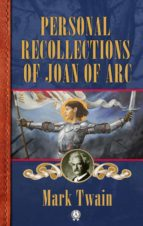 Personal Recollections of Joan of Arc (ebook)
