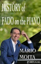 HISTORY OF FADO ON THE PIANO, PORTUGAL