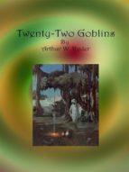 Twenty-Two Goblins (ebook)