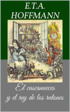 El cascanueces y el rey de los ratones (Libro ilustrado) (ebook)