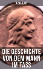 Die Geschichte von dem Mann im Faß (ebook)