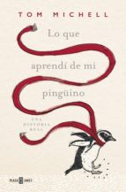 Lo que aprendí de mi pingüino (ebook)