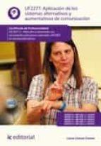 APLICACIÓN DE LOS SISTEMAS ALTERNATIVOS Y AUMENTATIVOS DE COMUNICACIÓN. SSCE0112