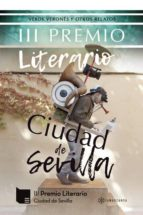 III Premio Literario Ciudad de Sevilla (ebook)
