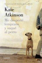 Me desperté temprano y saqué al perro (Detective Jackson Brodie) (ebook)