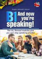 B1 And now you're speaking. (eBook)