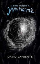 La negra historia de Jimmy Mortimer (ebook)