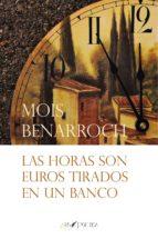 Las horas son euros tirados en un banco (ebook)