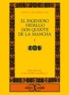 INGENIOSO HIDALGO DON QUIJOTE DE LA MANCHA, EL (I)