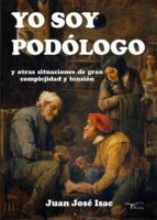 Yo soy podólogo (ebook)