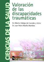 VALORACIÓN DE LAS DISCAPACIDADES TRAUMÁTICAS