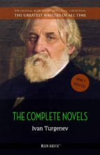 Ivan Turgenev: The Complete Novels