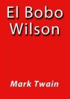 El bobo Wilson (ebook)